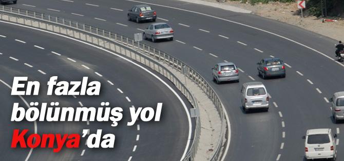 En fazla bölünmüş yol Konyada