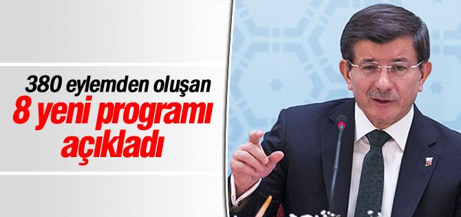 Başbakan Davutoğlu 8 yeni programı açıkladı