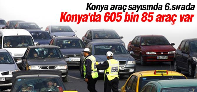Konya araç sayısında 6.sırada