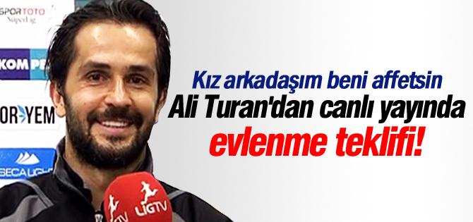 Ali Turandan canlı yayında evlenme teklifi!