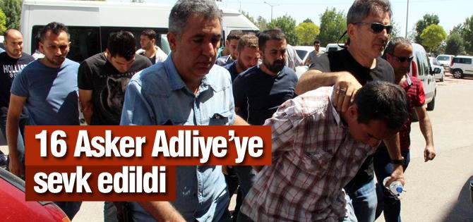 Konya'da 16 Asker Adliyeye Sevk Edildi