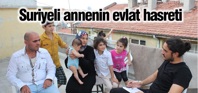 Suriyeli annenin evlat hasreti
