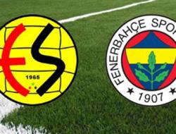 Eskişehirspor-Fenerbahçe maçı kadrosu belli oldu