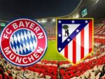 Bayern Münih Atletico Madrid maçı hangi kanalda?